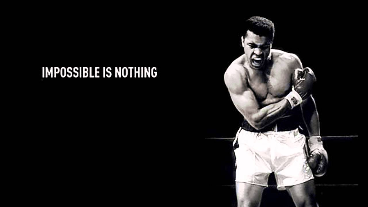 Impossible Is Nothing Quote Muhammad Ali Quotes To Inspire All Of Us  Wondrlust
